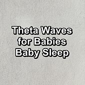 Theta Waves for Babies Baby Sleep de Binaural Beats Sleep