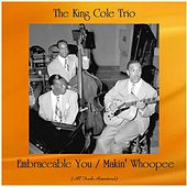 Embraceable You / Makin' Whoopee (All Tracks Remastered) by Nat King Cole