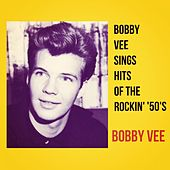 Bobby Vee Sings Hits of the Rockin' '50's de Bobby Vee