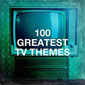 100 Greatest Tv Themes by TV Themes, The TV Theme Players, TV Theme Song Library