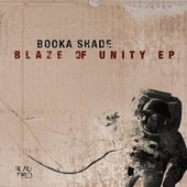 Blaze of Unity - EP von Booka Shade