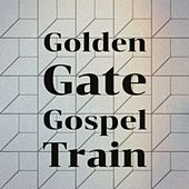 Golden Gate Gospel Train de Golden Gate Quartet, Waylon Jennings, Alfredo De Angelis, Doris Day, Lilian de Celis, Shelley Fabares, Don Gibson, Rolando Laserie, Antonio Molina, Guillermo Portabales
