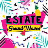 Estate Sound Waves by Various Artists