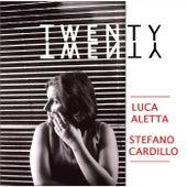 Twenty Twenty di Luca Aletta