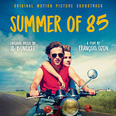 Summer of 85 (Original Motion Picture Soundtrack) by J.B.Dunckel