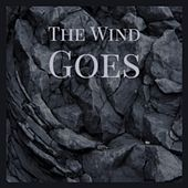 The Wind Goes von Various Artists