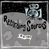 Recording Sources by O-B-Tom