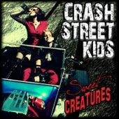 Sweet Creatures by Crash Street Kids