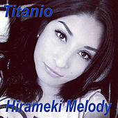 Titanio (Acoustic Version) de Hirameki Melody