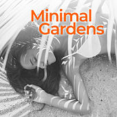 Minimal Gardens by Various Artists