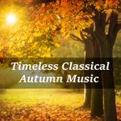 Timeless Classical Autumn Music de Various Artists