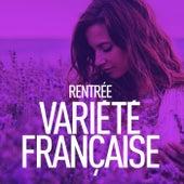 Rentrée variété française by Various Artists