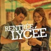 Rentrée lycée by Various Artists