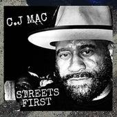 Streets First von CJ Mac