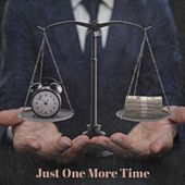 Just One More Time by Various Artists