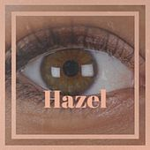 Hazel by Various Artists