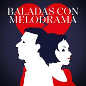 Baladas con melodrama de Various Artists
