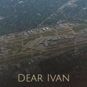 Dear Ivan by Various Artists