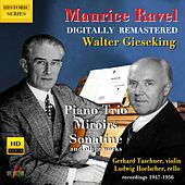 Ravel: Piano Trio, Miroirs, Sonatine, Pavane & Other Works (Digital Remaster 2020) de Walter Gieseking
