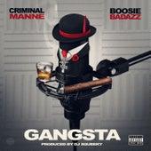 Gangsta by Criminal Manne