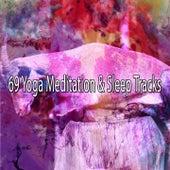 69 Yoga Meditation & Sleep Tracks van Calming Sounds