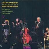 Joan Chamorro New Quartet & Scott Hamilton (Live) di Joan Chamorro