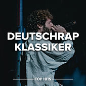 Deutschrap Klassiker von Various Artists