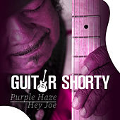 Purple Haze / Hey Joe von Guitar Shorty