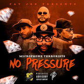 No Pressure by Microphone Terrorists
