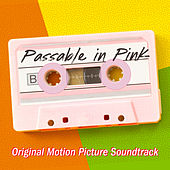 Passable in Pink: Original Motion Picture Soundtrack by Various Artists