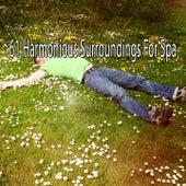 61 Harmonious Surroundings for Spa di Relax musica zen club