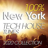 100% New York Tech House Tunes 2020 Collection di Luke Kosmas, Simone Cristini, Efexor, Luca Bisori Presents, Lorenzo Bianco, Paolo Martini, Masse, Alberto Tolo, Matthew Skud, Old Skool Rulaz, Beethoven Tbs, Charlie, Peter, Marshall, Paul C, Mr Bert, Spartaque, Ika Faccioli