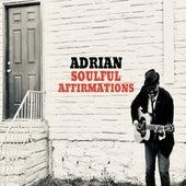 Soulful Affirmations von Adrian