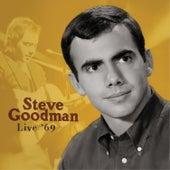 Live '69 von Steve Goodman