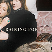 Raining for You de Ida Mae