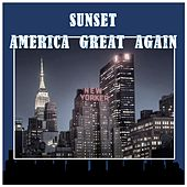 Sunset: America Great Again de Various Artists