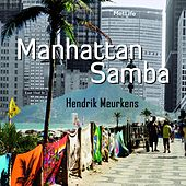 Manhattan Samba by Hendrik Meurkens