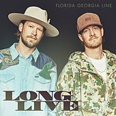 Long Live von Florida Georgia Line