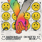 OK Not To Be OK de Marshmello & Demi Lovato