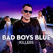 Killers by Bad Boys Blue