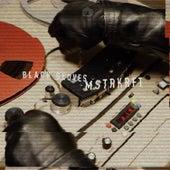 Black Gloves by MSTRKRFT