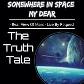 Somewhere in Space My Dear (Rear View of Mars
