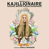 Kajillionaire (Original Motion Picture Soundtrack) von Emile Mosseri