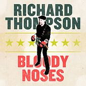 Bloody Noses EP by Richard Thompson