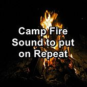 Camp Fire Sound to put on Repeat by Spa Music (1)