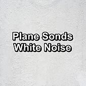 Plane Sonds White Noise by White Noise Pink Noise