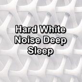 Hard White Noise Deep Sleep de White Noise Sleep Therapy