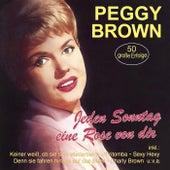 Jeden Sonntag eine Rose von dir - 50 große Erfolge de Peggy Brown