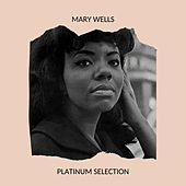 Mary Wells - Platinum Selection de Mary Wells