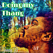 Doin My Thang von Young-D